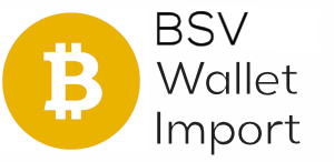 Bitcoin SV Wallet Import